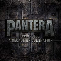 Pantera - A Decade Of Domination