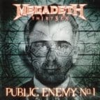 Megadeth Public Enemy N1