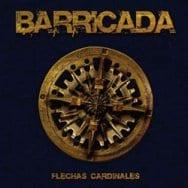 Barricada - Flechas Cardinales